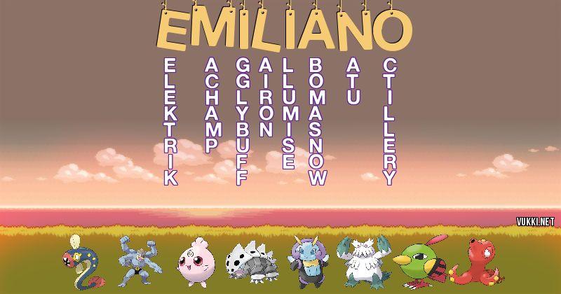 Los Pokémon de emiliano - Descubre cuales son los Pokémon de tu nombre