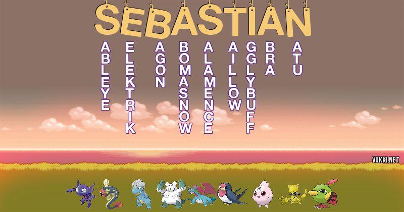 Los Pokémon de sebastian - Descubre cuales son los Pokémon de tu nombre