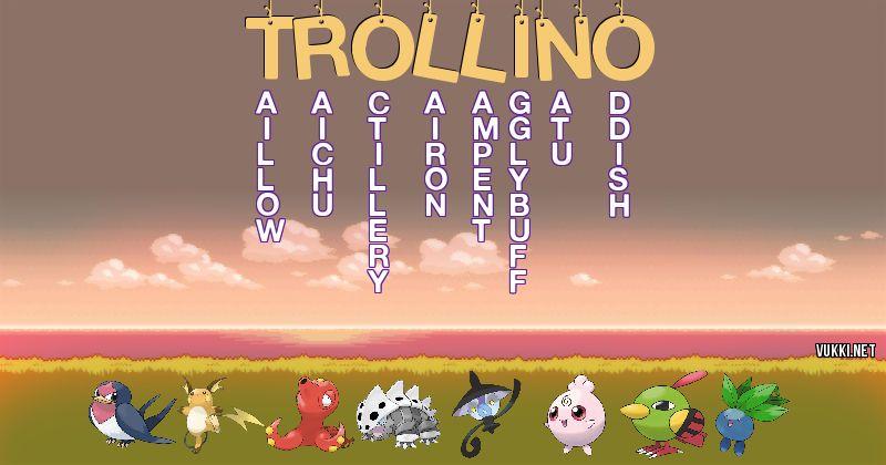 Los Pokémon de trollino - Descubre cuales son los Pokémon de tu nombre