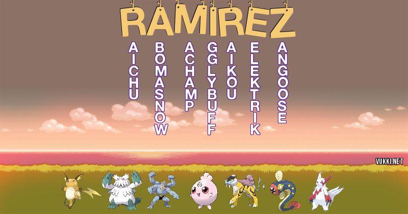 Los Pokémon de ramírez - Descubre cuales son los Pokémon de tu nombre