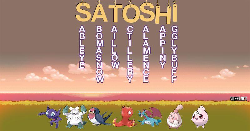 Los Pokémon de satoshi - Descubre cuales son los Pokémon de tu nombre