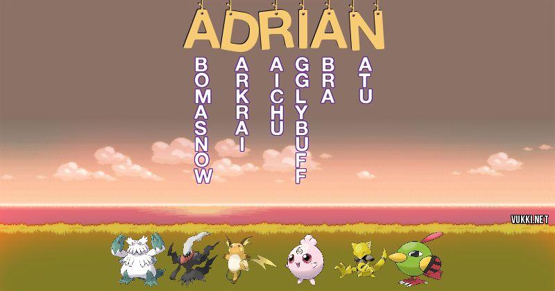 Los Pokémon de adrian - Descubre cuales son los Pokémon de tu nombre