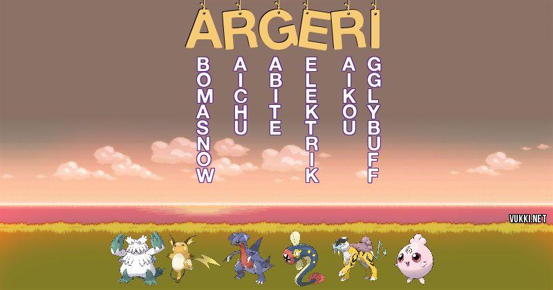 Los Pokémon de argeri  - Descubre cuales son los Pokémon de tu nombre