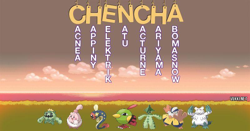 Los Pokémon de chencha - Descubre cuales son los Pokémon de tu nombre