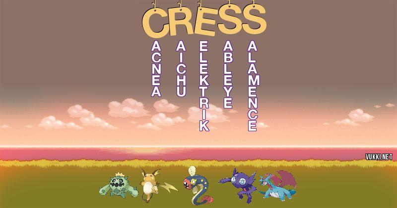 Los Pokémon de cress - Descubre cuales son los Pokémon de tu nombre