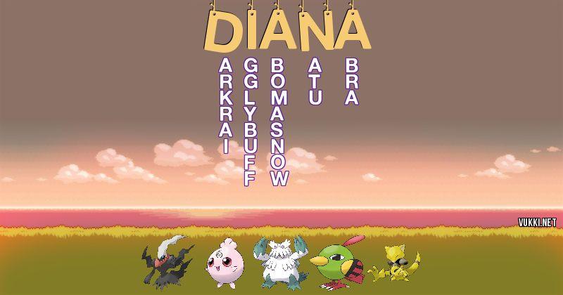 Los Pokémon de diana - Descubre cuales son los Pokémon de tu nombre