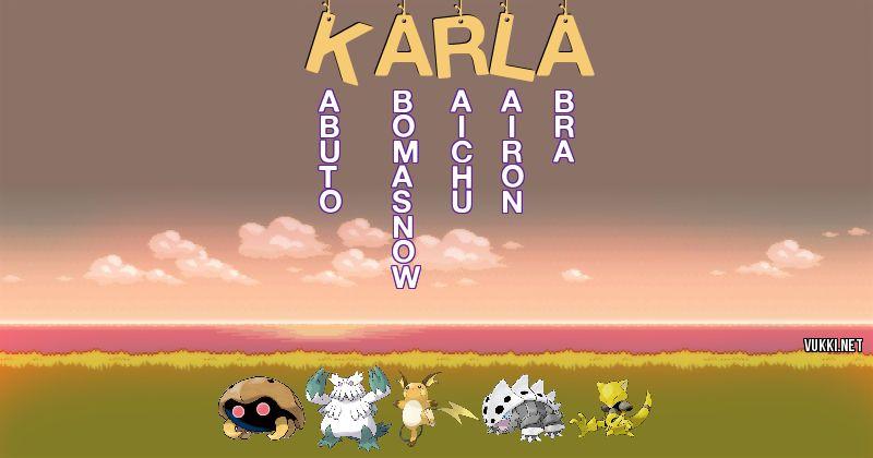 Los Pokémon de karla - Descubre cuales son los Pokémon de tu nombre