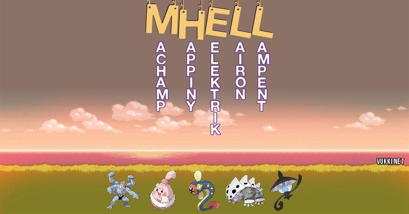 Los Pokémon de mhell - Descubre cuales son los Pokémon de tu nombre
