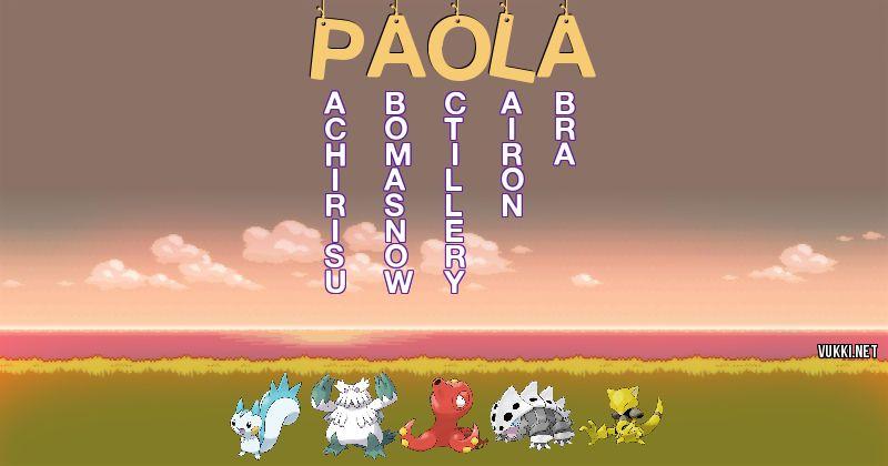 Los Pokémon de paola - Descubre cuales son los Pokémon de tu nombre