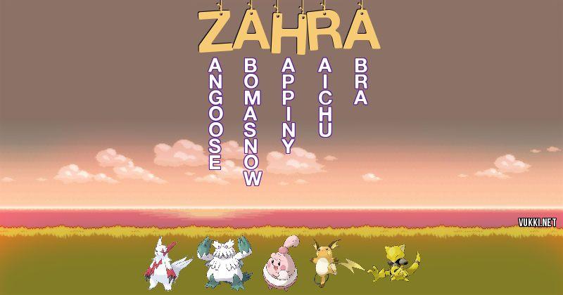 Los Pokémon de zahra - Descubre cuales son los Pokémon de tu nombre