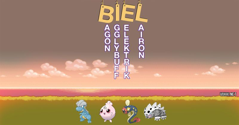Los Pokémon de biel - Descubre cuales son los Pokémon de tu nombre