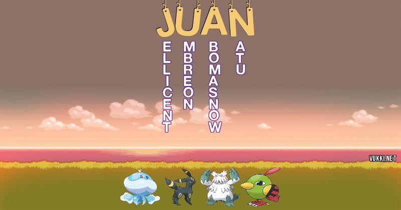 Los Pokémon de juan - Descubre cuales son los Pokémon de tu nombre