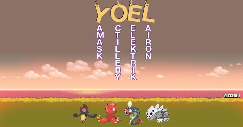 Los Pokémon de yoel - Descubre cuales son los Pokémon de tu nombre