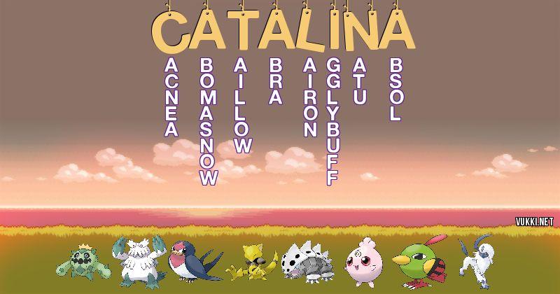 Los Pokémon de catalina - Descubre cuales son los Pokémon de tu nombre
