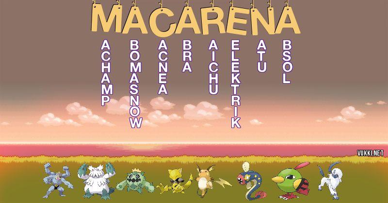 Los Pokémon de macarena - Descubre cuales son los Pokémon de tu nombre