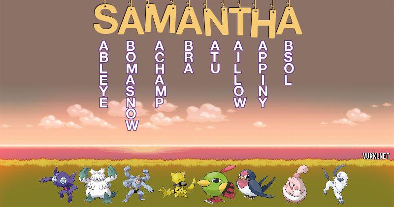 Los Pokémon de samantha - Descubre cuales son los Pokémon de tu nombre