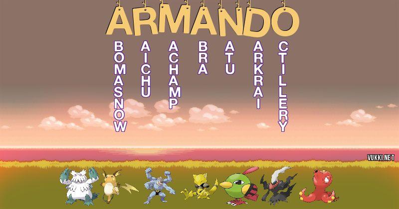 Los Pokémon de armando - Descubre cuales son los Pokémon de tu nombre