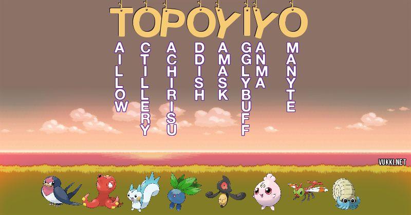 Los Pokémon de topo yiyo - Descubre cuales son los Pokémon de tu nombre