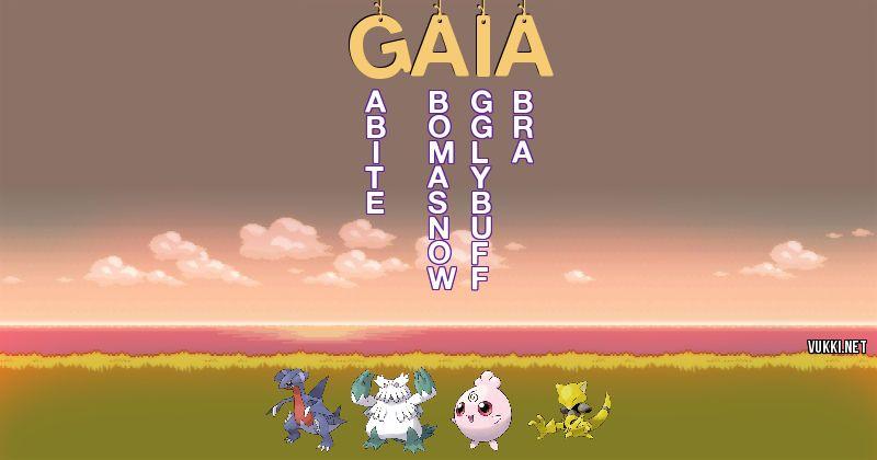 Los Pokémon de gaia - Descubre cuales son los Pokémon de tu nombre
