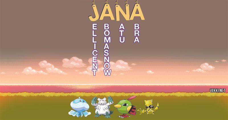 Los Pokémon de jana - Descubre cuales son los Pokémon de tu nombre