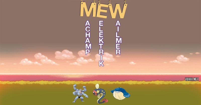 Los Pokémon de mew - Descubre cuales son los Pokémon de tu nombre