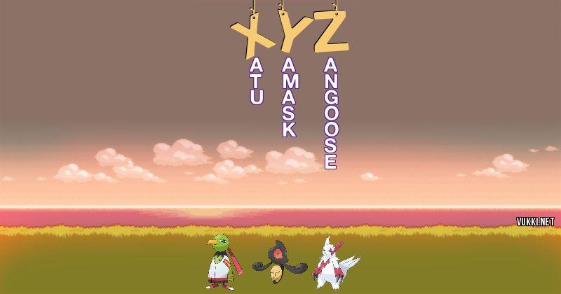 Los Pokémon de xyz - Descubre cuales son los Pokémon de tu nombre