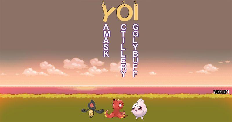 Los Pokémon de yoi - Descubre cuales son los Pokémon de tu nombre