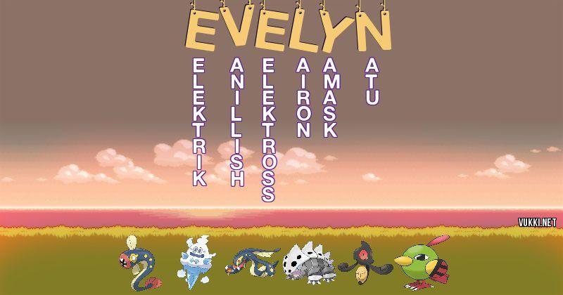 Los Pokémon de evelyn - Descubre cuales son los Pokémon de tu nombre