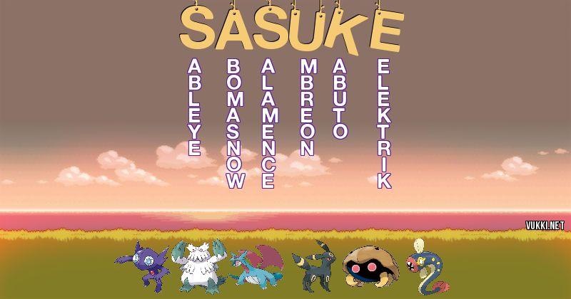 Los Pokémon de sasuke - Descubre cuales son los Pokémon de tu nombre