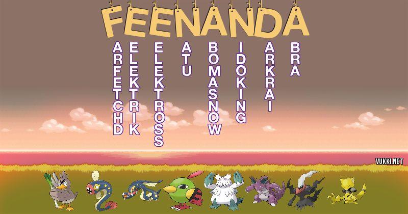 Los Pokémon de feenanda - Descubre cuales son los Pokémon de tu nombre