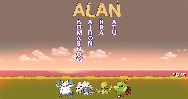 Los Pokémon de alan - Descubre cuales son los Pokémon de tu nombre