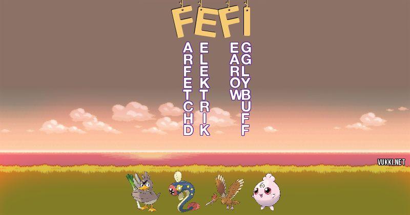 Los Pokémon de fefi - Descubre cuales son los Pokémon de tu nombre