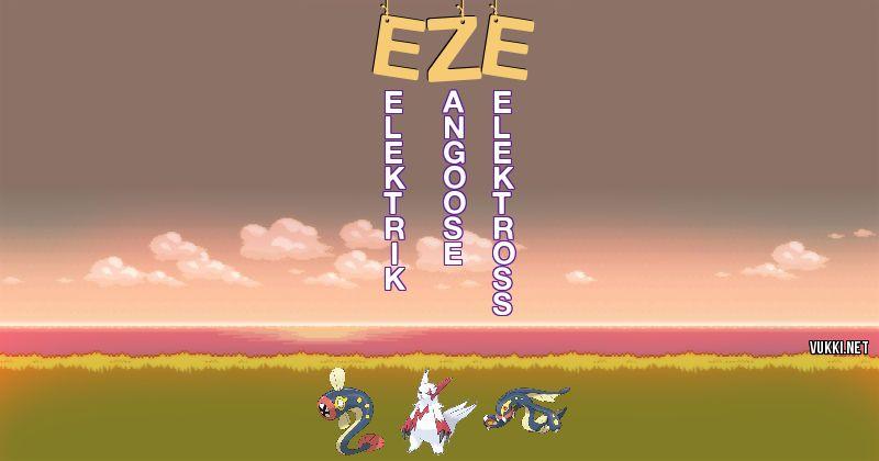 Los Pokémon de eze - Descubre cuales son los Pokémon de tu nombre